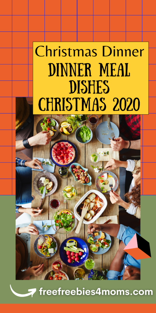 Christmas Dinner Meal Dishes For Christmas 2020