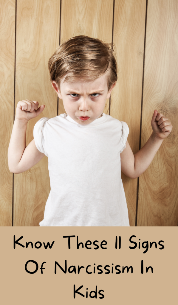 Know These 11 Signs Of Narcissism In Kids