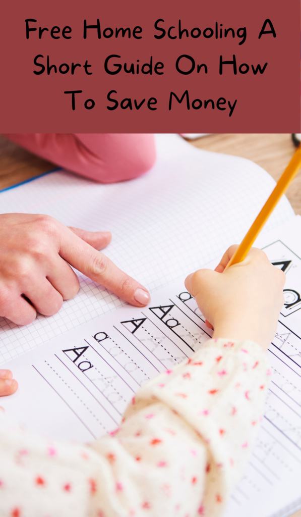 Free Home Schooling A Short Guide On How To Save Money